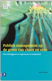 Publiek management op de grens van chaos en orde