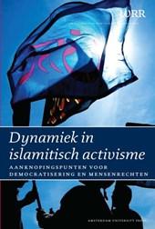 Dynamiek in islamitisch activisme; aanknopingspunt voor democratisering en mensenrechten