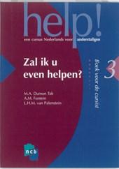 Help! 3 Zal ik u even helpen?