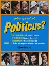 Hoe word ik Politicus?