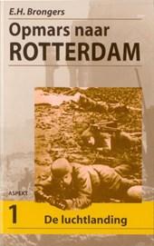 Opmars naar Rotterdam set