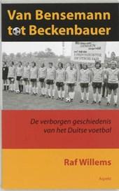 Van Bensemann tot Beckenbauer