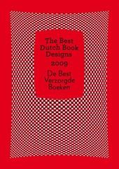 The Best Dutch Book Designs 2009 De Best Verzorgde Boeken