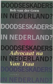 Doodseskaders in Nederland?
