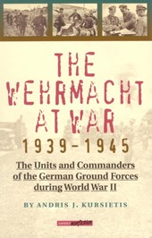 The Wehrmacht at War 1939-1945