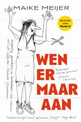 Wen er maar aan | Maike Meijer | 9789083059808