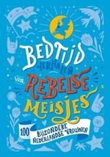 Bedtijdverhalen voor rebelse meisjes | auteur onbekend | 9789083063638