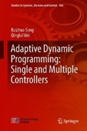 Adaptive Dynamic Programming: Single and Multiple Controllers