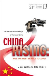 China Rising: Will The West Be Able To Cope? The Real Long-term Challenge Of The Rise Of China -- And Asia In General