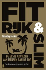 Fit, rijk & slim | Timothy Ferriss | 9789022580424