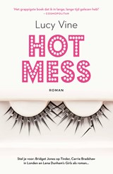 Hot Mess | Lucy Vine | 9789044976632