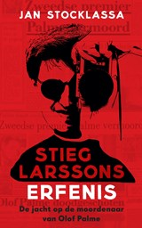 Stieg Larssons erfenis | Jan Stocklassa | 9789044353945