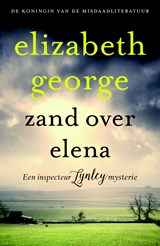 Zand over Elena | Elizabeth George | 9789044963717