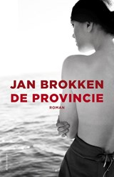 De provincie | Jan Brokken | 9789045025353