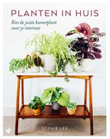 Planten in huis | Sophie Lee | 9789022334065