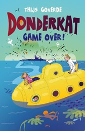 Donderkat Game over! | Thijs Goverde |