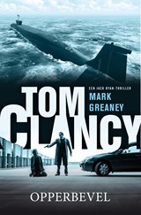 Tom Clancy Opperbevel | Mark Greaney | 9789044976083