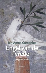 Jan Amos Comenius, Engel van de vrede | Jan Amos Comenius | 9789463401104