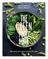 The Green Food Bible | Laura Canjels ; Mylena Natanni | 9789401453257