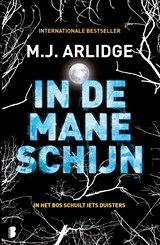 In de maneschijn | M.J. Arlidge | 9789402311815