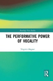 The Performative Power of Vocality