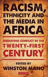 Racism, Ethnicity and the Media in Africa