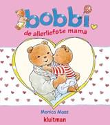 bobbi de allerliefste mama | Monica Maas | 9789020684315