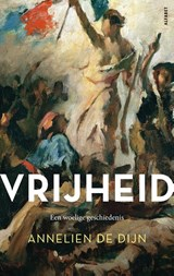 Vrijheid | Annelien de Dijn | 9789021340098
