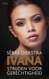 Ivana | Sébas Diekstra | 9789021427102