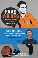 Faas Wilkes | Nino Wilkes ; Robert Heukels | 9789021577746