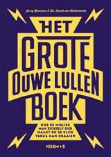 Het grote ouwe lullen boek | Jerry Goossens ; Frank van Hellemondt | 9789021579283