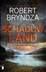 Schaduwland   Robert Bryndza   9789022590119