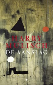 Harry Mulisch - De aanslag