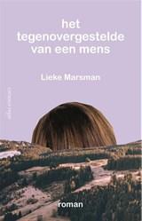 Het tegenovergestelde van een mens   Lieke Marsman   9789025446345