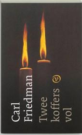 Carl Friedman - Twee koffers vol