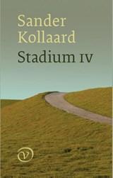 Stadium IV   Sander Kollaard   9789028223158