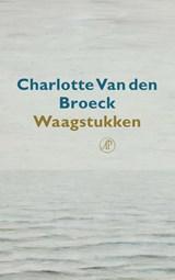 Waagstukken   Charlotte Van den Broeck   9789029539661