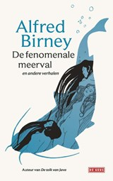 De fenomenale meerval   Alfred Birney   9789044540079