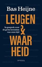Leugen & waarheid | Bas Heijne | 9789044644241