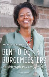 Bent ú de burgemeester? | Joyce Sylvester | 9789045043319