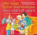 Enige echte voorleesboek voor opa's en oma's | Marianne Busser ; Ron Schröder | 9789047516675