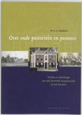 Over oude pastorieen en pastores