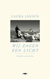 Wij zagen een licht | Laura Jansen | 9789400406896