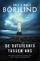De duisternis tussen ons | Molly Börjlind ; Rolf Börjlind | 9789400512924