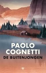 De buitenjongen   Paolo Cognetti   9789403122304