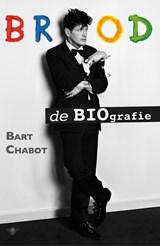 Brood | Bart Chabot | 9789403141312