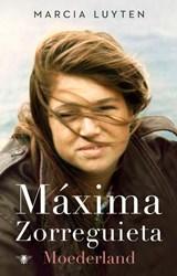 Maxima Zorreguieta | Marcia Luyten | 9789403194806