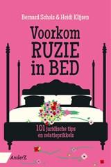 Voorkom ruzie in bed | Heidi Klijsen ; Bernard Schols | 9789462961616