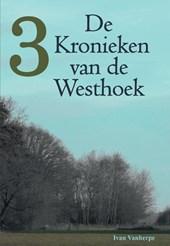 De kronieken van de Westhoek 3