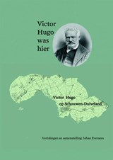 Victor Hugo was hier | Johan Everaers | 9789492519207